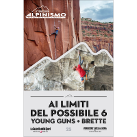 Ai limiti del possibile 6: Young Guns + Brette