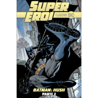 2. BATMAN: HUSH PARTE 2