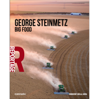 George Steinmetz - Big Food