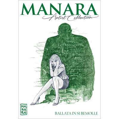 BALLATA IN SI BEMOLLE - MANARA ARTIST COLLECTION