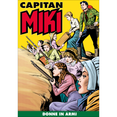 Donne in armi - CAPITAN MIKI