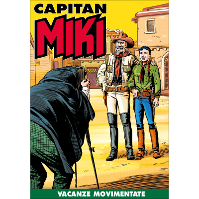 Vacanze movimentate - CAPITAN MIKI