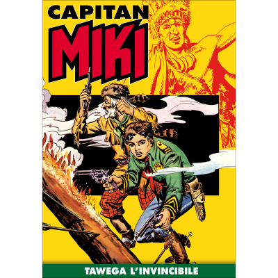 Tawega l'invincibile - CAPITAN MIKI
