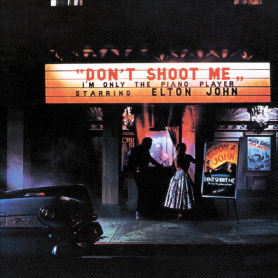 Don't Shoot Me I'm Only the Piano Player - ELTON JOHN COLLECTION