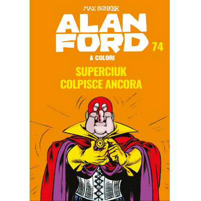 Superciuk colpisce ancora - ALAN FORD